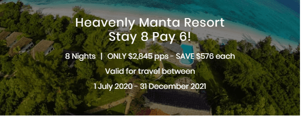 Heavenly Manta Resort Stay 8 Pay 6 Special
