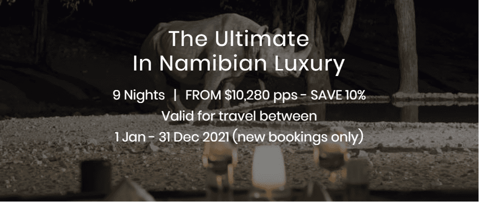 The Ultimate in Namibian Luxury